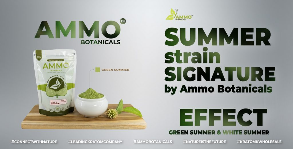 Hign Quality Signature Kratom for Summer Strains Effects from ammobotanicals Best Kratom Company